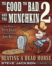 Steve Jackson Games The Good, the Bad, and the Munchkin 2 - Beating a dead horse (englisch)