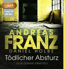 Andreas Franz - Tödlicher Absturz: Julia Durants 13. Fall
