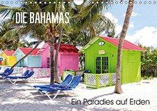 Calvendo Die Bahamas Ein Paradies auf Erden A4