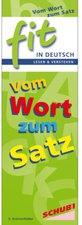 Schubi Verlag FIT in Deutsch - Lesen & verstehen: Vom Wort zum Satz