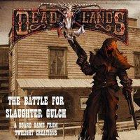 Twilight Creations Deadlands: The Battle for Slaughter Gulch (englisch)