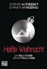 Heyne Heiße Weihnacht: Ein erotischer Adventskalender