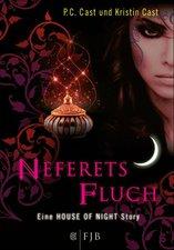 P.C. Cast & Kristin Cast - House of Night 3 - Neferets Fluch