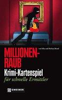 Gmeiner Verlag Millionenraub